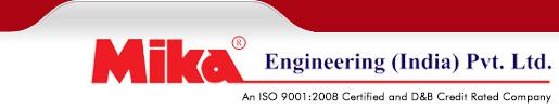 Mika Engineering (India) Pvt  Ltd